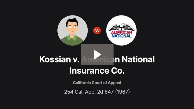 Kossian v. American National Insurance Co.