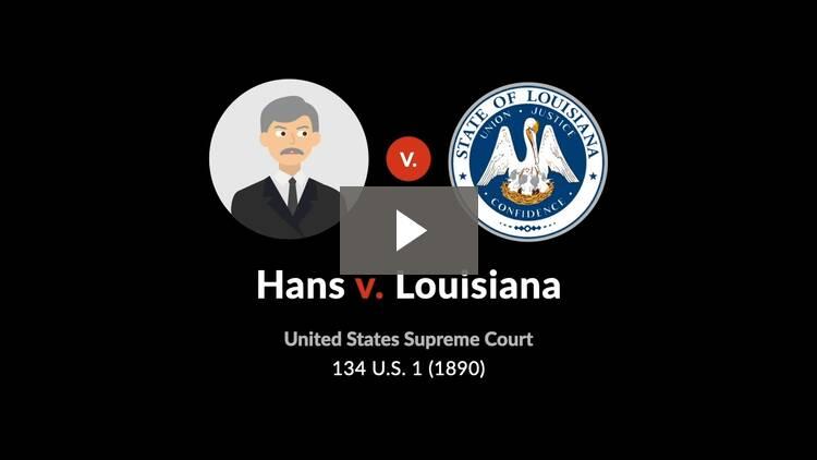 Hans v. Louisiana