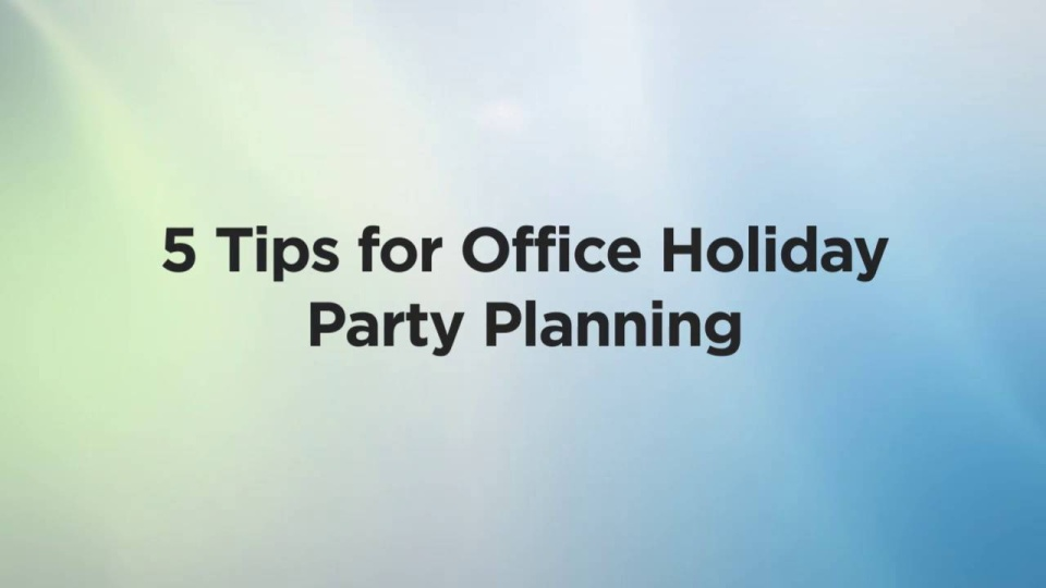 5 Tips for Office Holiday Party Planning