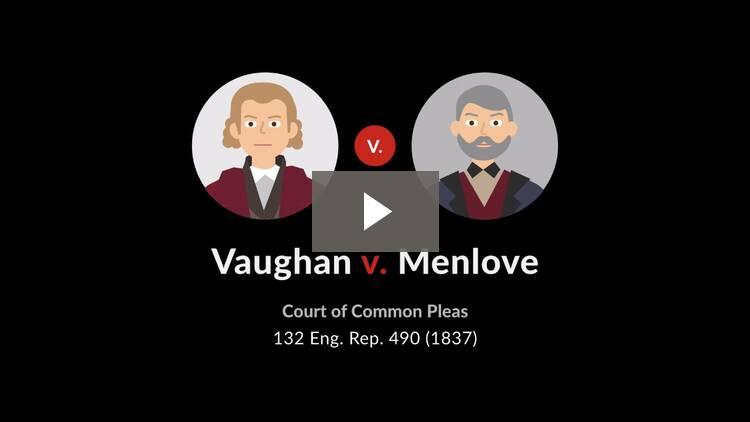 Vaughan v. Menlove