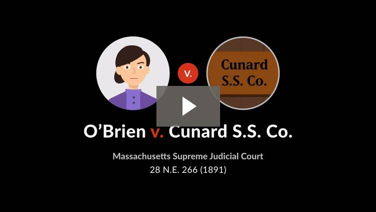 O'Brien v. Cunard S.S. Co.