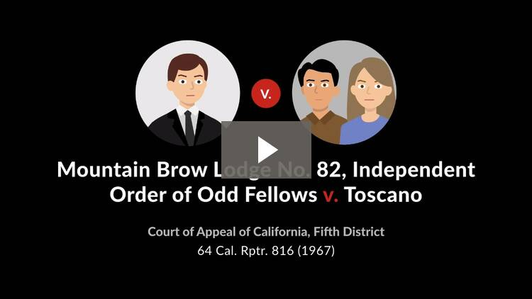 Mountain Brow Lodge No. 82, Independent Order of Odd Fellows v. Toscano