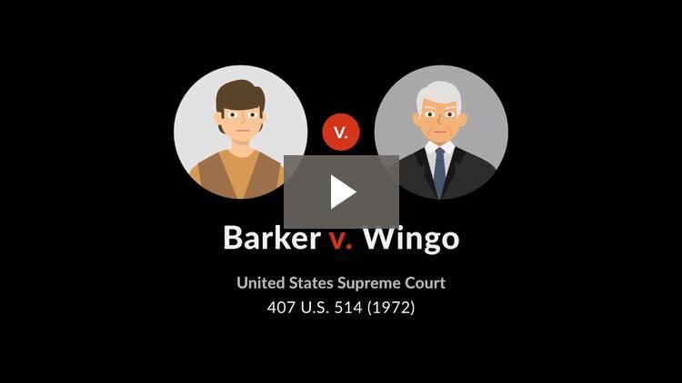 Barker v. Wingo