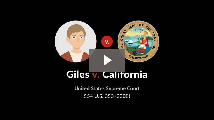 Giles v. California