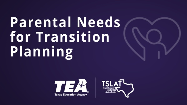 Parental Needs for Transition Planning