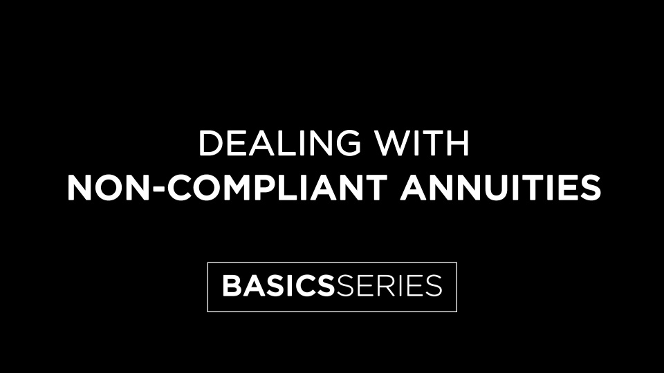 Dealing with Non-Compliant Annunities