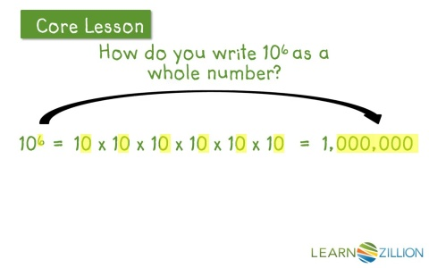 Use whole number exponents to denote powers of ten | LearnZillion