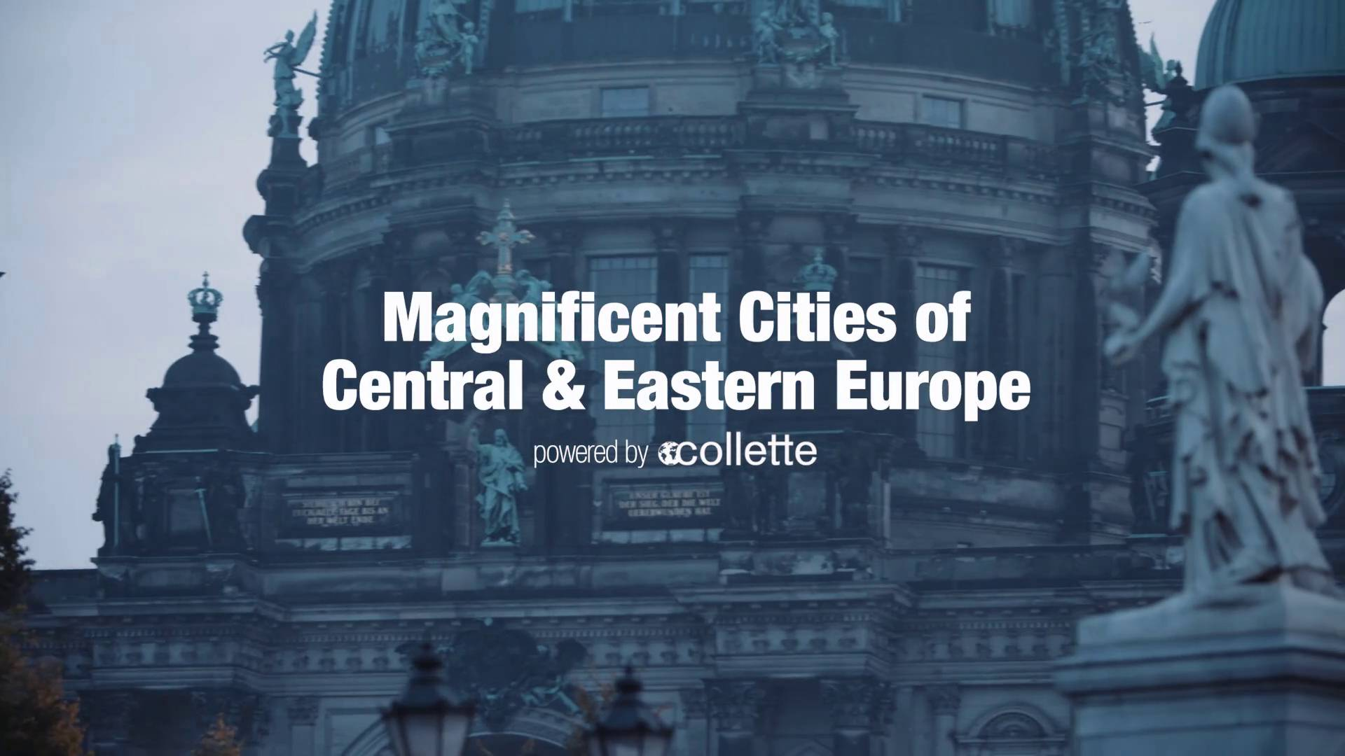 Magnificent Cities of Central & Eastern Europe | Collette