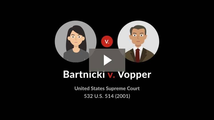 Bartnicki v. Vopper