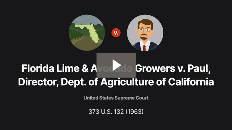 Florida Lime & Avocado Growers, Inc. v. Paul, Director, Dept. of Agriculture of California