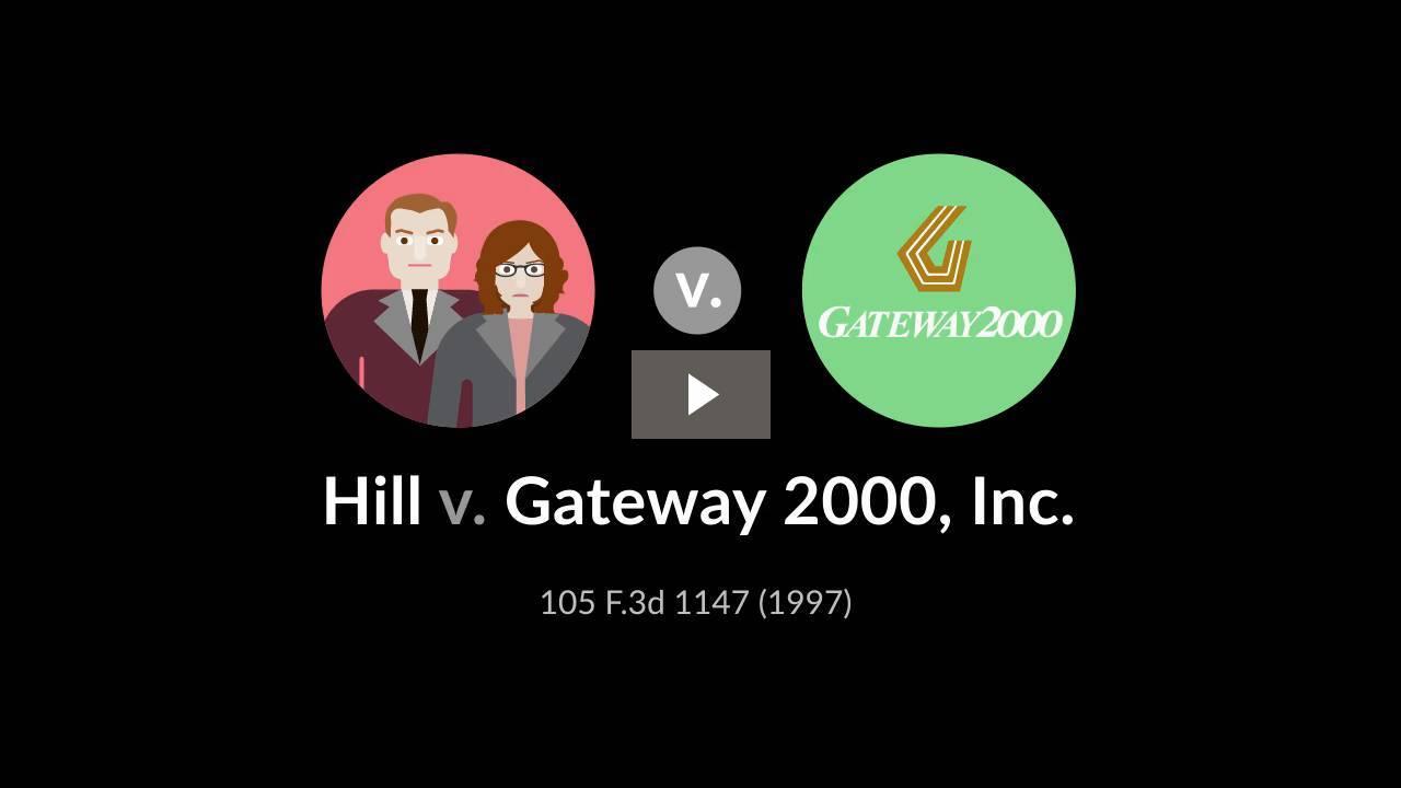 Hill v. Gateway 2000, Inc.