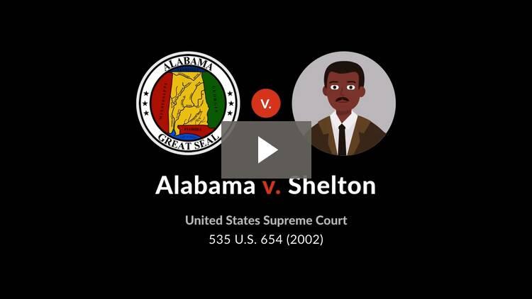 Alabama v. Shelton
