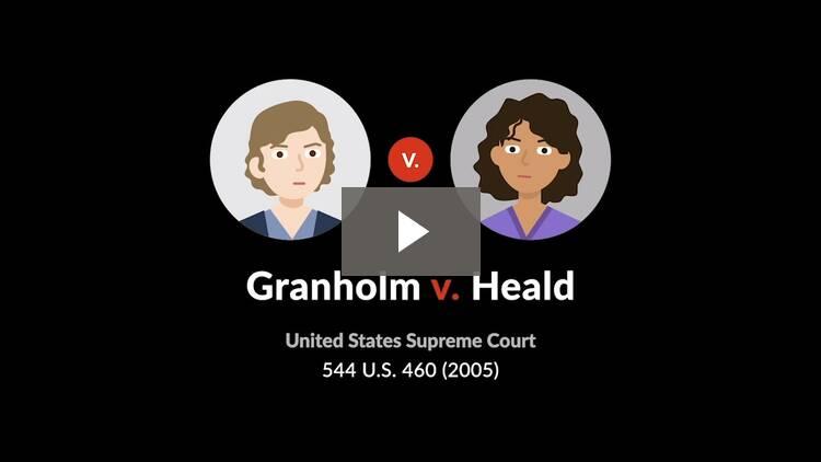 Granholm v. Heald