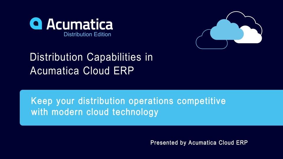 Acumatica Distribution Capabilities
