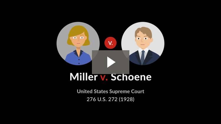 Miller v. Schoene