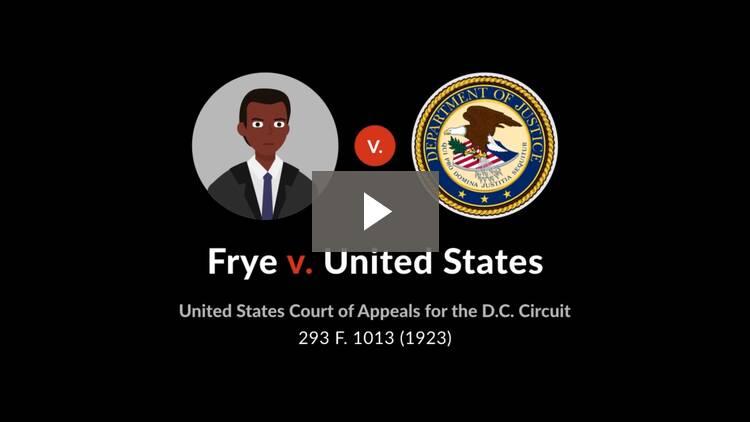 Frye v. United States