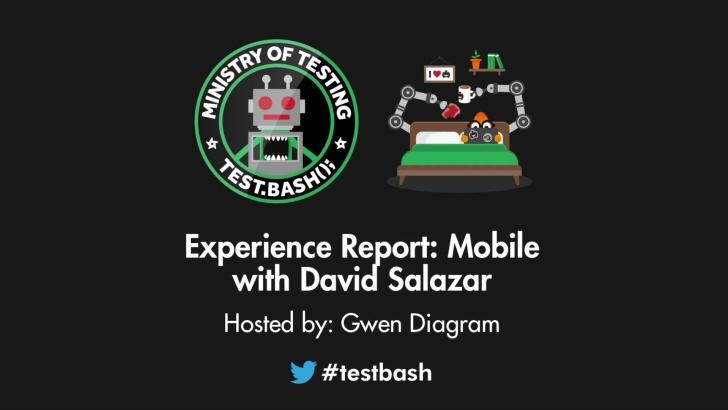 Experience Report: Mobile - David Salazar