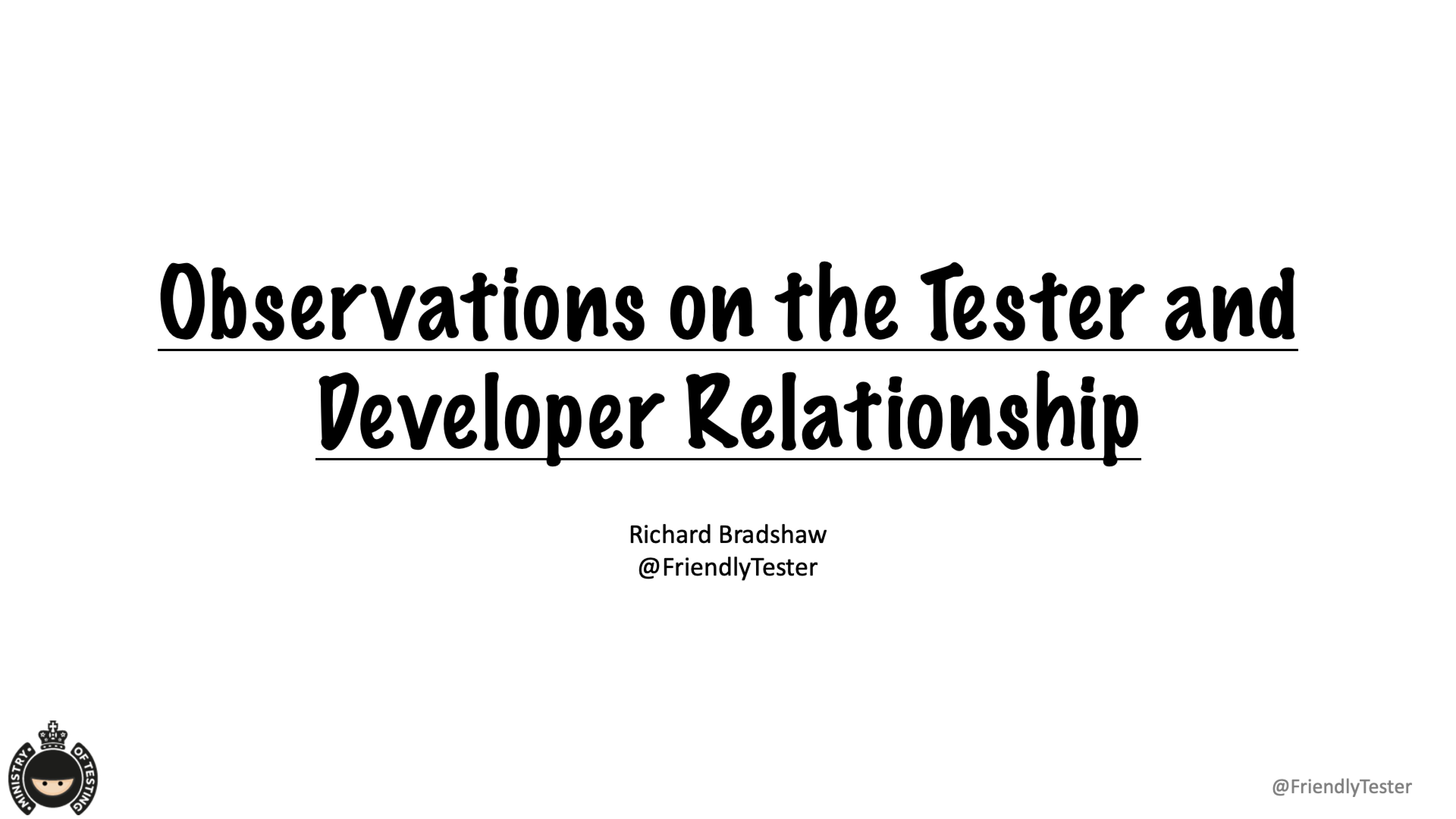 Observations on the Tester and Developer Relationship with Richard Bradshaw