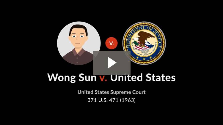 Wong Sun v. United States