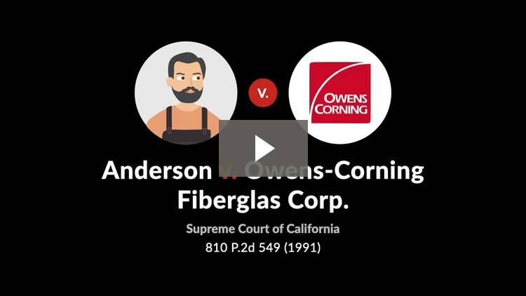 Anderson v. Owens-Corning Fiberglas Corp.