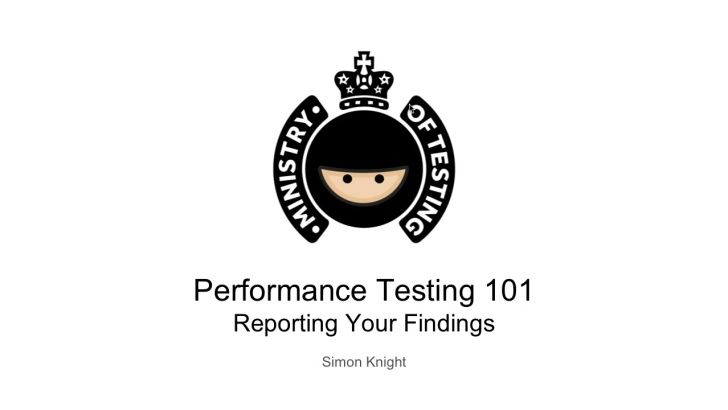 Reporting Your Findings