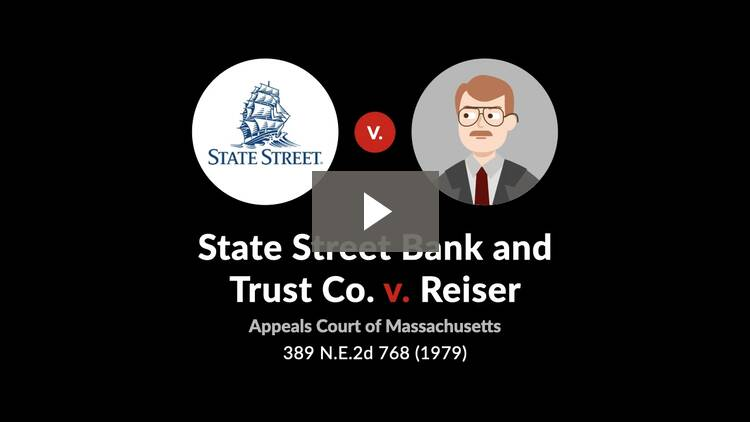State Street Bank and Trust Co. v. Reiser