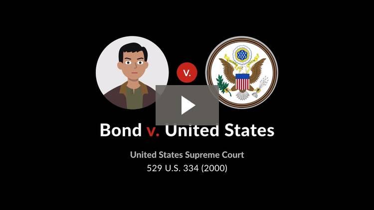 Bond v. United States