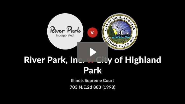 River Park, Inc. v. City of Highland Park