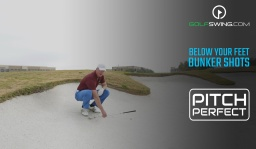 Pitch Perfect - Bunkers: Ball Below Your Feet