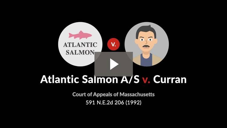 Atlantic Salmon A/S v. Curran