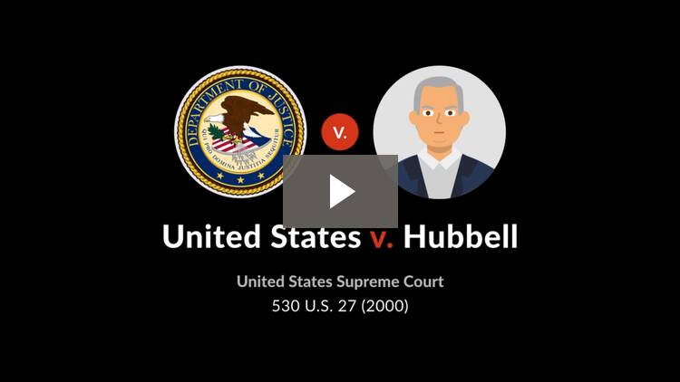 United States v. Hubbell