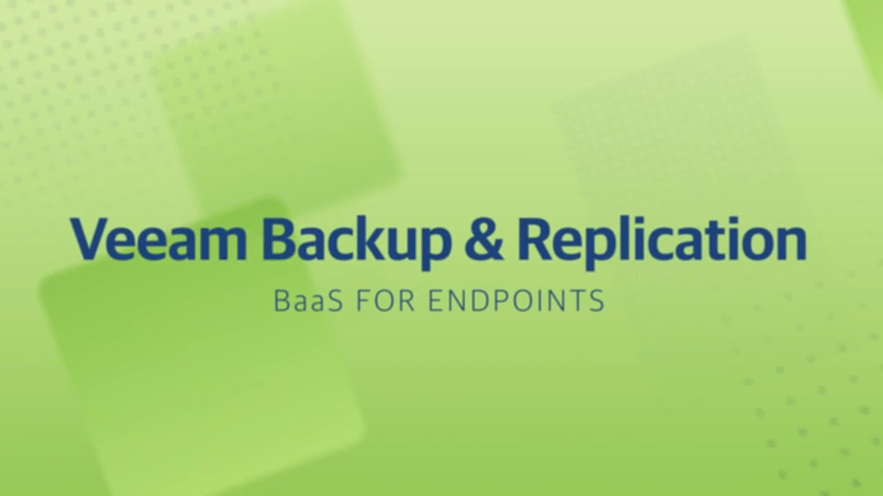 Product launch v11 - VBR - BaaS for Endpoints