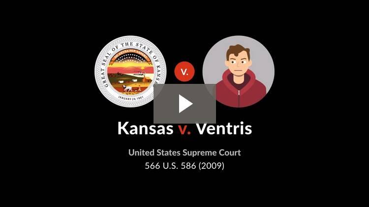 Kansas v. Ventris