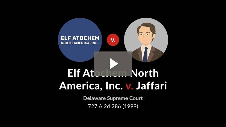 Elf Atochem North America, Inc. v. Jaffari