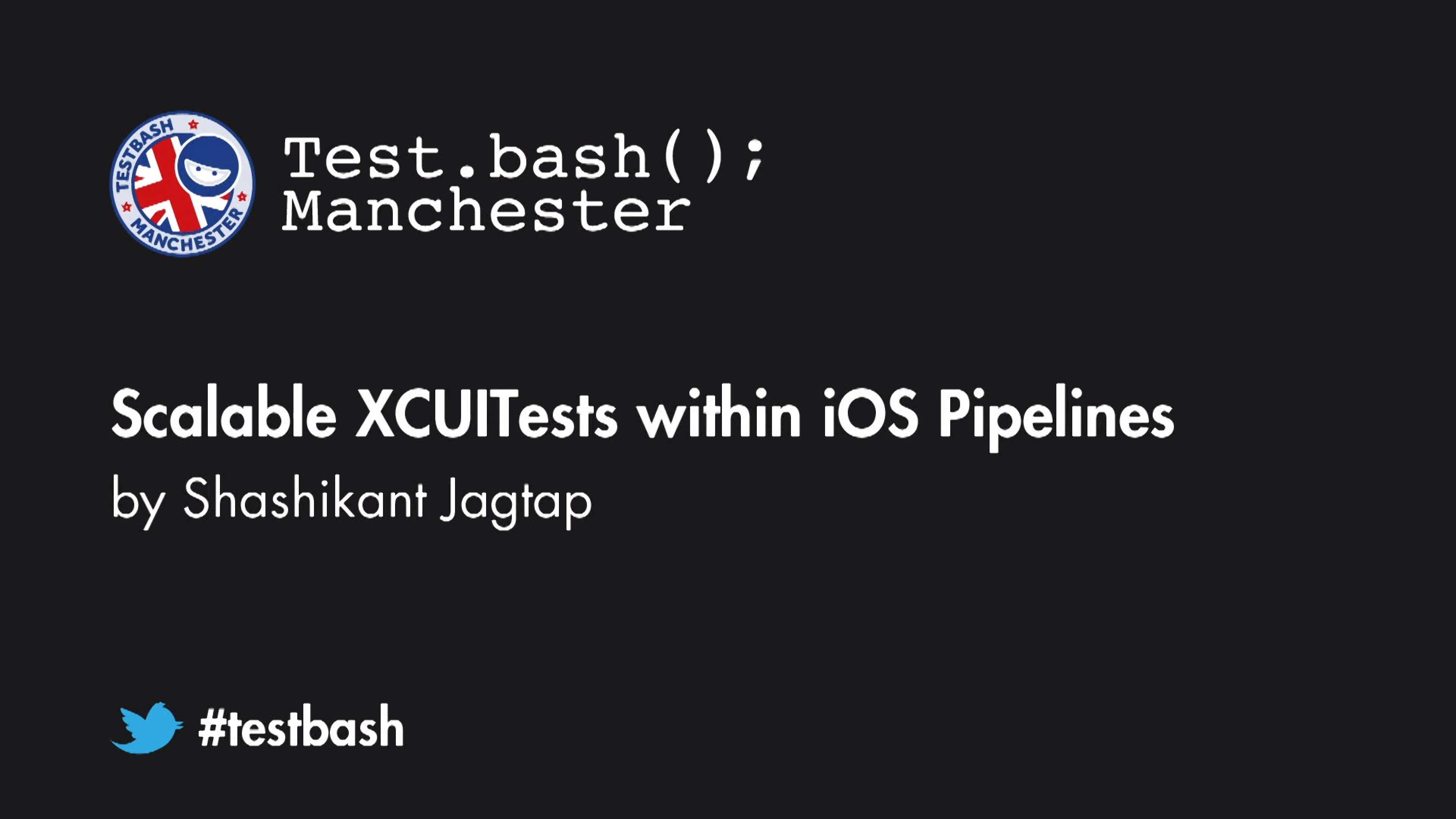 Scalable XCUITests within iOS Pipelines - Shashikant Jagtap