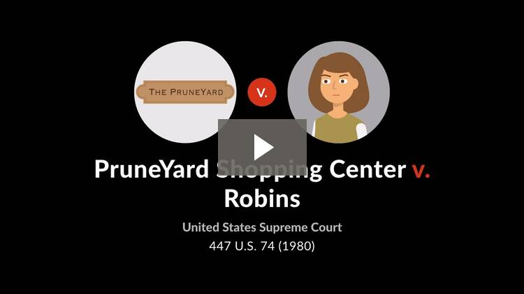 PruneYard Shopping Center v. Robins