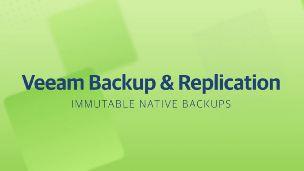 Product launch v11 - VBR - Immutable Native Backups