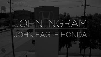 John Ingram, President/Managing Partner at John Eagle Honda