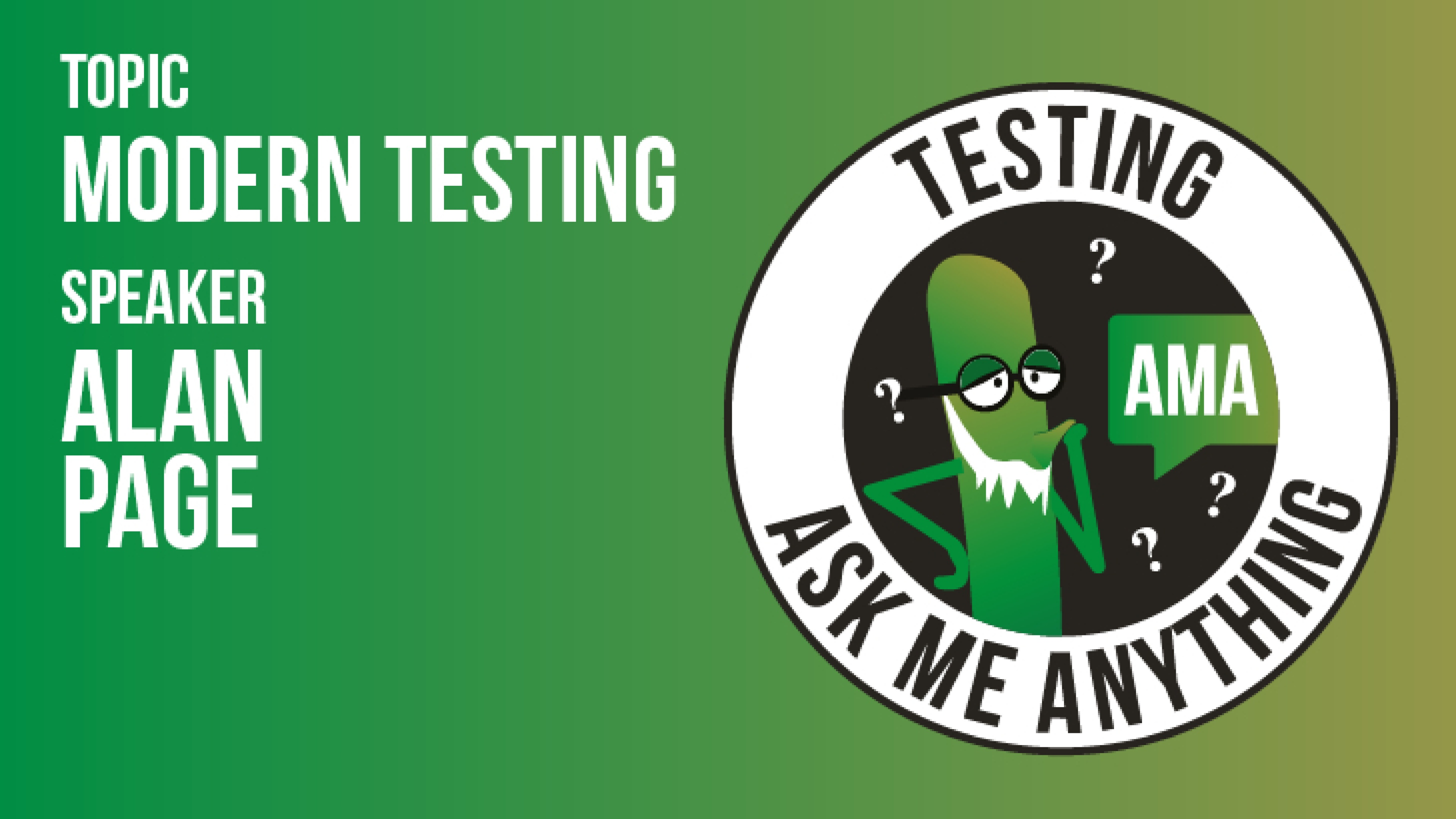 Ask Me Anything - Alan Page - Modern Testing