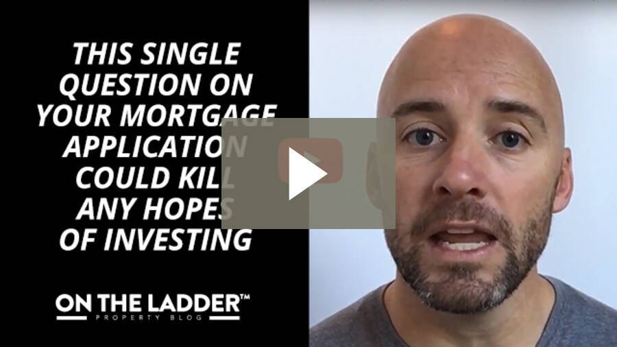 This single question on your mortgage application could kill any hopes of investing