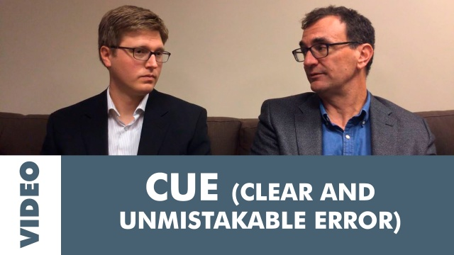 """CUE """"Claims"""" – How to request a revision when the VA messed up"""