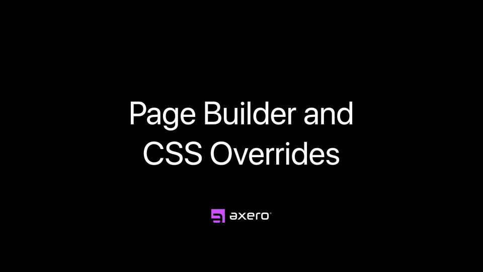 Page Builder and CSS Overrides