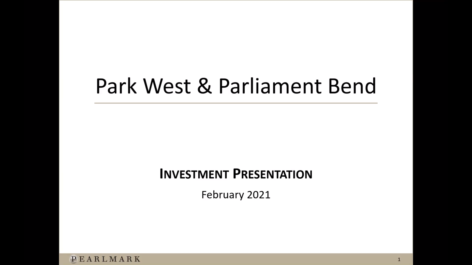 Investment Video - Park West & Parliament Bend