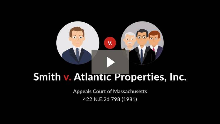 Smith v. Atlantic Properties, Inc.