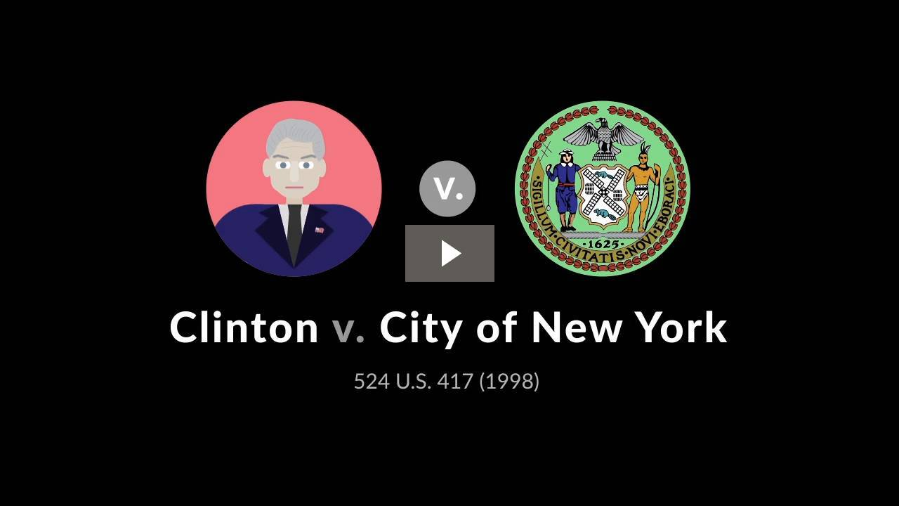 Clinton v. City of New York