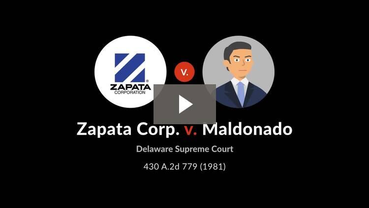 Zapata Corp. v. Maldonado