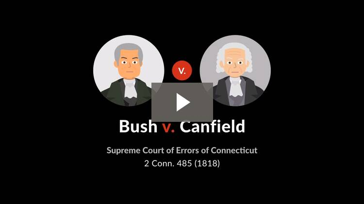 Bush v. Canfield