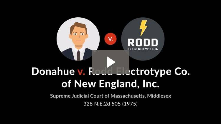 Donahue v. Rodd Electrotype Co.