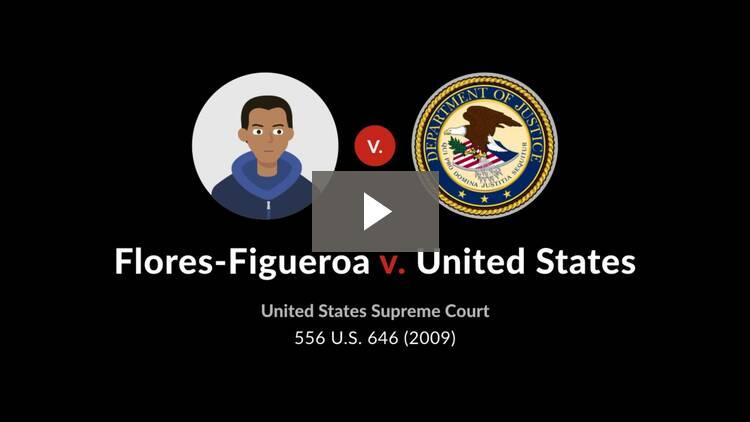 Flores-Figueroa v. United States