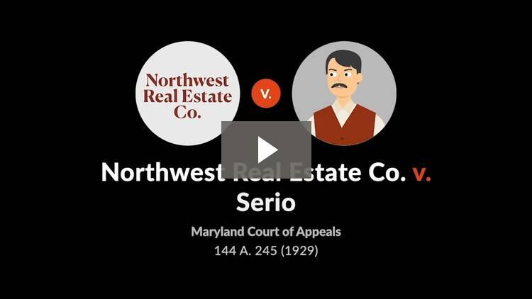 Northwest Real Estate Co. v. Serio